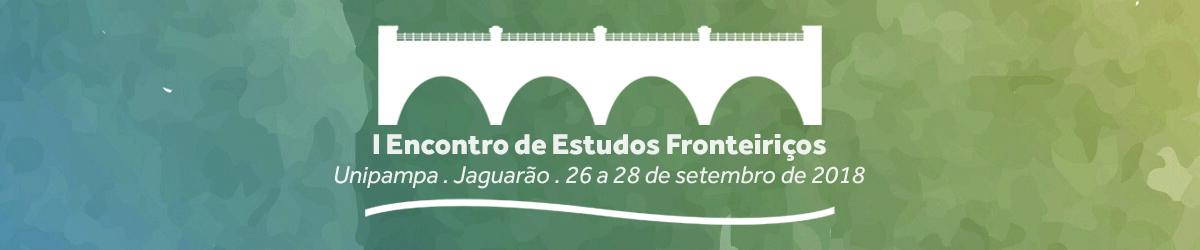 I Encontro de Estudos Fronteiriços: Línguas e Literaturas na Fronteira