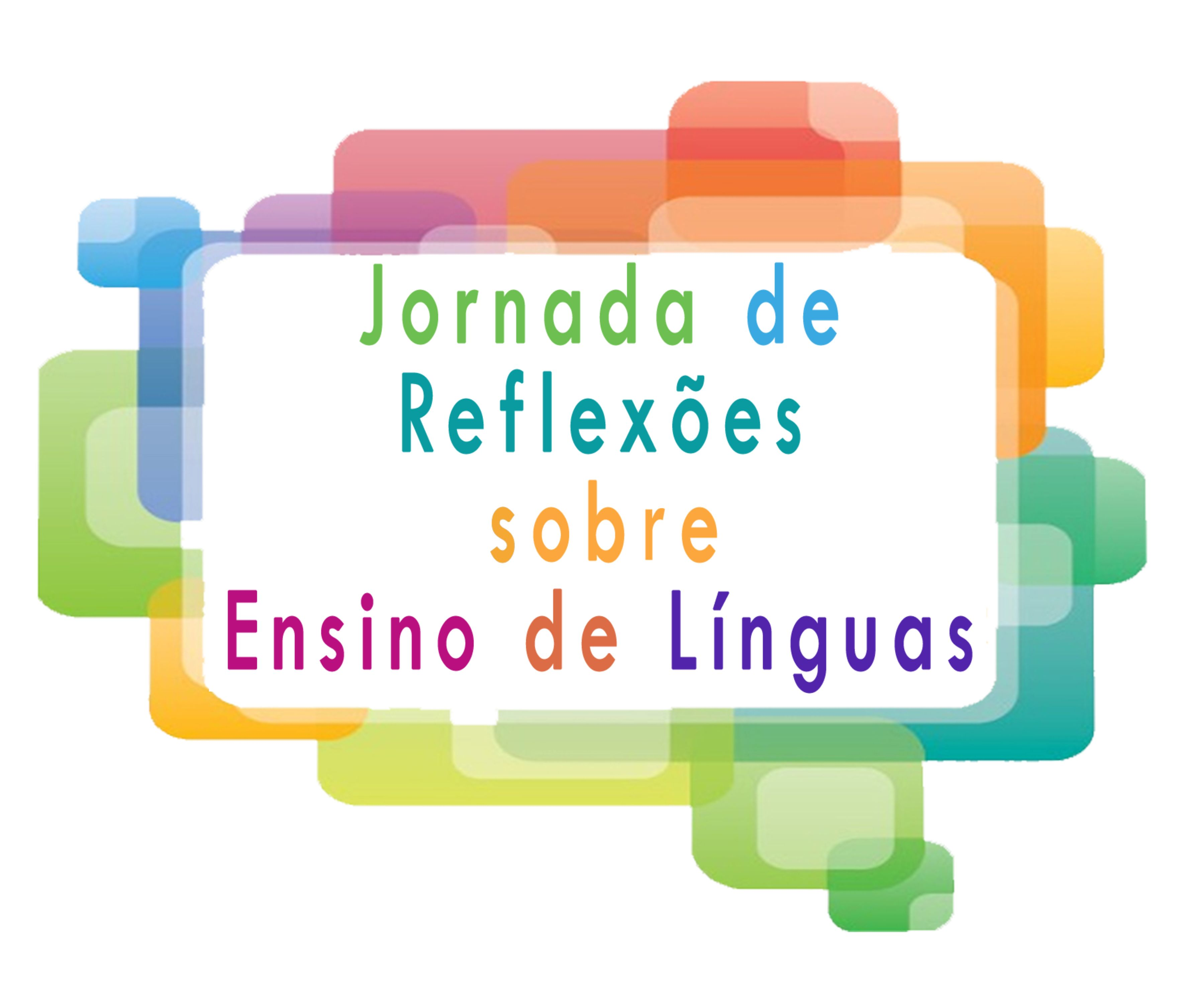 I Jornada de Reflexões Sobre Ensino de Línguas